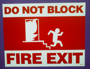 don't block fire exit